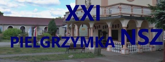 XXI Pielgrzymka NSZ