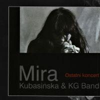 "Mira Kubasińska ""Ostatni koncert"""
